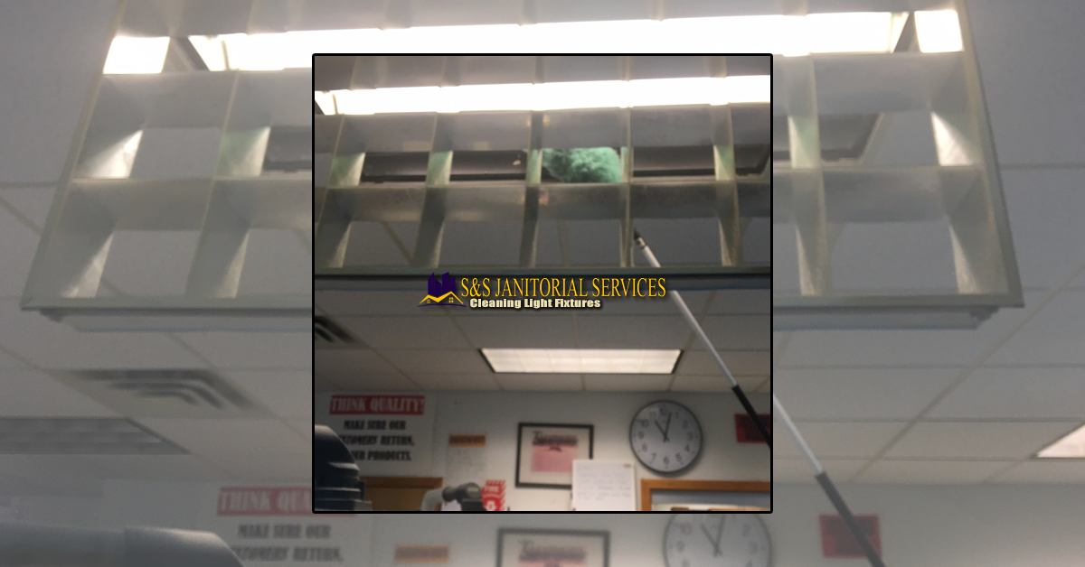 Cleaning Light Fixtures, Office Cleaning – Cleaning Light Fixtures, S&S Janitorial Services, S&S Janitorial Services