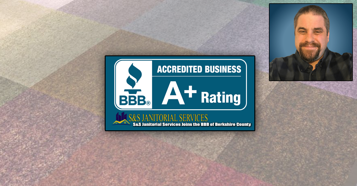 S&S Janitorial Services Joins the BBB of Berkshire County